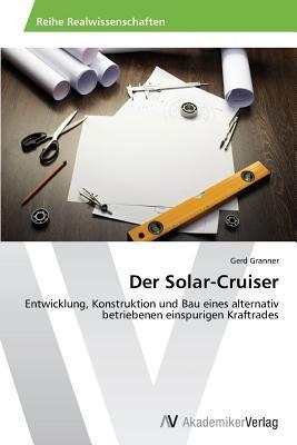 Der Solar-Cruiser Granner Gerd