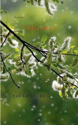 AllerGen: Roman  by  Hermann Lühr