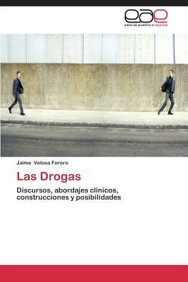 Las Drogas  by  Velosa Forero Jaime