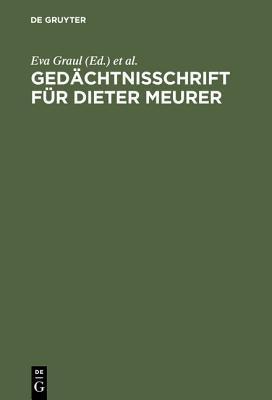 Gedachtnisschrift Fur Dieter Meurer  by  Eva Graul