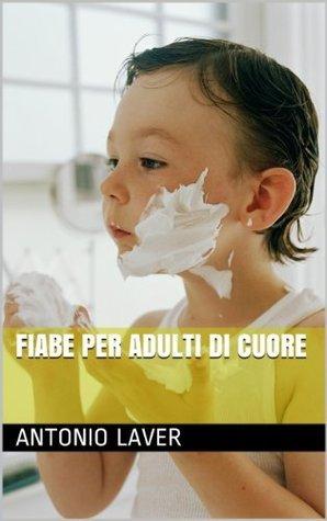 FIABE PER ADULTI DI CUORE. V 1 Sam Green