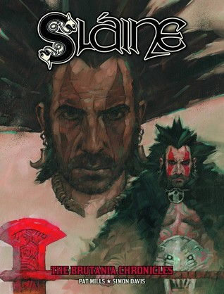 Slaine: The Brutania Chronicles - Book One: A Simple Killing Pat Mills