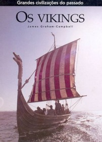 Os Vikings  by  James Graham-Campbell