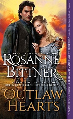 Outlaw Hearts (Outlaw Hearts, #1)  by  Rosanne Bittner