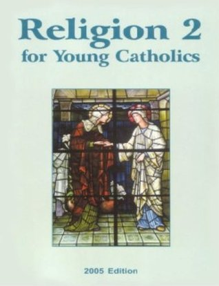 Religion 2 for Young Catholics  by  The Seton Staff