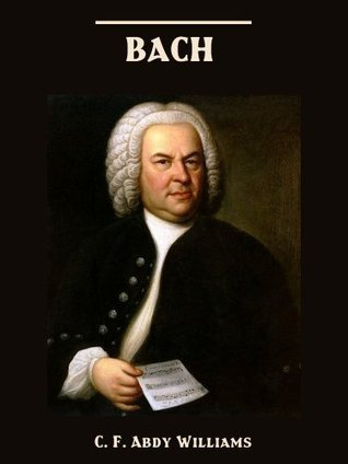 Bach  by  C. F. Abdy Williams