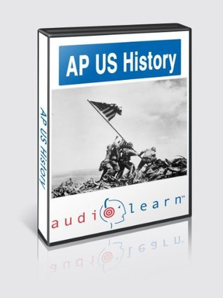 AP US History Test AudioLearn Study Guide (AudioLearn AP Series)  by  AudioLearn Editors