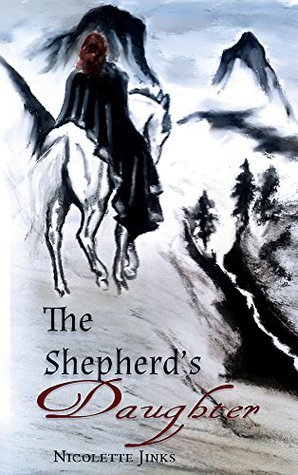 The Shepherds Daughter Nicolette Jinks