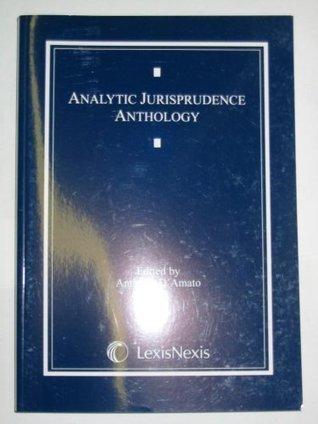 Analytic Jurisprudence Anthology (Anthology Series) Anthony A. DAmato