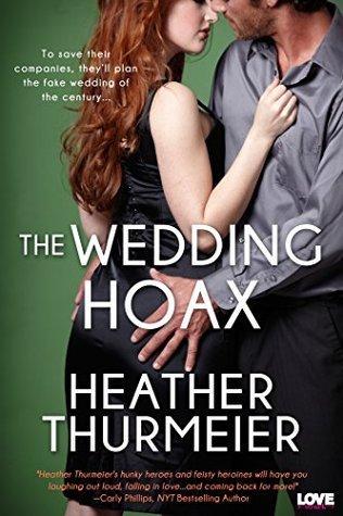 The Wedding Hoax  by  Heather Thurmeier