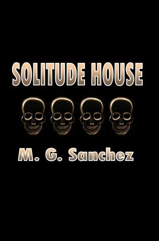 Solitude House M.G. Sanchez