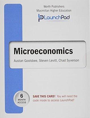 LaunchPad for Goolsbees Microeconomics (6 month access) Austan Goolsbee