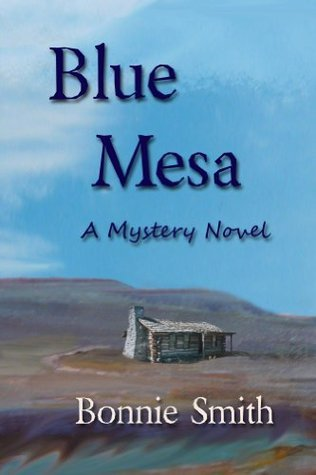 Blue Mesa  by  Bonnie Smith