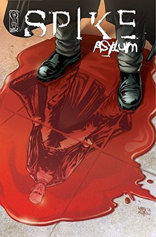 Spike: Asylum #4 (of 5) Brian Lynch