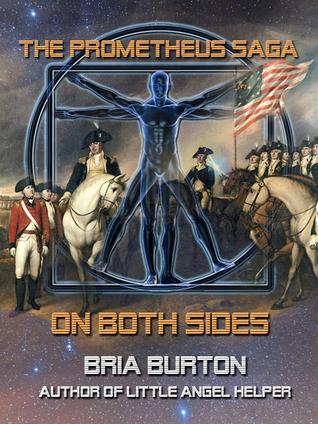 On Both Sides (The Prometheus Saga) Bria Burton