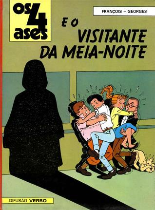 Os 4 Ases e o visitante da meia-noite (Os 4 Ases, #5)  by  Georges Chaulet