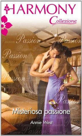 Misteriosa passione  by  Annie West