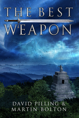 The Best Weapon: A World Apparent Tale (The World Apparent Tales, #1) David Pilling