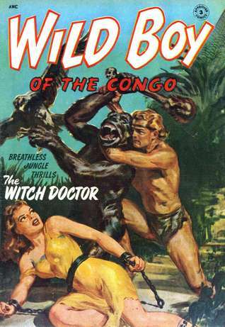 Wild Boy of the Congo (Comic Book)  by  Various