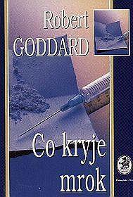 Co kryje mrok  by  Robert Goddard