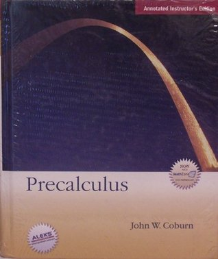 Precalculus: Annotated Instructors Edition  by  John W Coburn