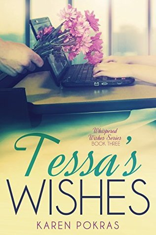 Tessas Wishes (Whispered Wishes Book 3)  by  Karen Pokras