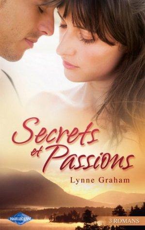 Secrets et Passions (Harlequin) (Volume multi thématique)  by  Lynne Graham