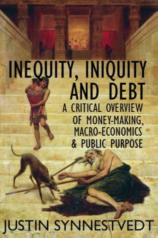 inequity, iniquity and debt justin synnestvedt