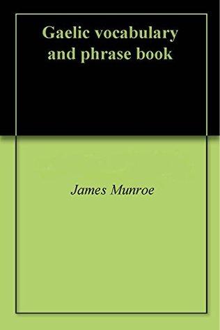 Gaelic vocabulary and phrase book James Munroe