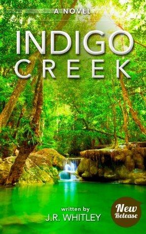 Indigo Creek J.R. Whitley