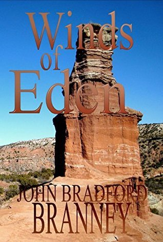 Winds of Eden (Shadows on the Trail Book 3)  by  John Bradford Branney