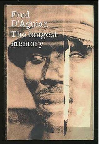 Longest Memory Fred DAguiar