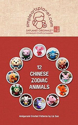 12 Zodiac Animals Amigurumi: Amigurumi Crochet Patterns Lis Sun by Lis Sun