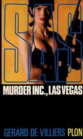 SAS 32 Murder Inc., Las Vegas  by  Gérard de Villiers