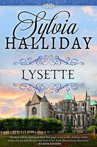 Lysette: The French Maiden Series - Book Two Sylvia Halliday