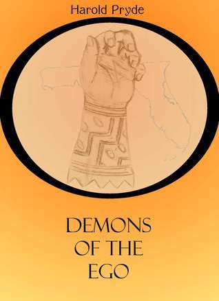 Demons of the Ego  by  Harold Pryde