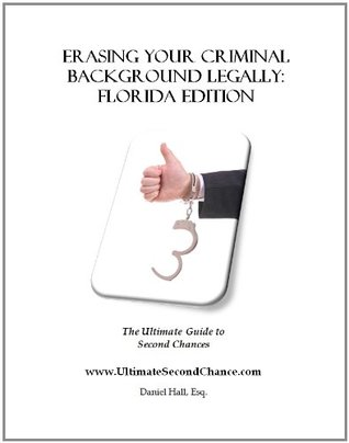 Erasing Your Criminal Background Legally: Alaska Edition Daniel Hall at UltimateSecondChance.com
