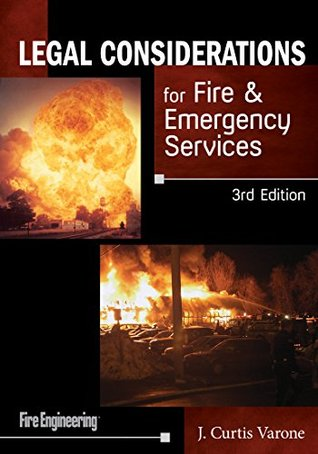 Fire Officers Legal Handbook (Book Only)  by  J. Curtis Varone