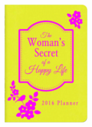 2016 PLANNER The Womans Secret of a Happy Life Donna K. Maltese