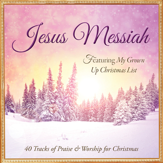 Jesus Messiah: 40 Tracks of Praise & Worship for Christmas  by  Publishing Barbour