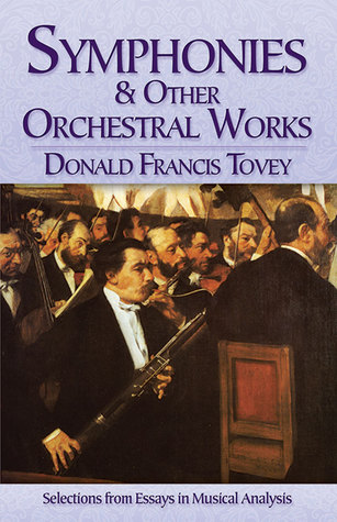 Chamber Music: Selections from Essays in Musical Analysis Donald  Francis Tovey