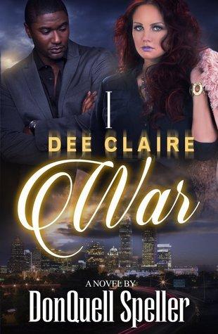 I Dee Claire War (I Dee Claire War Series Book 1) DonQuell Speller