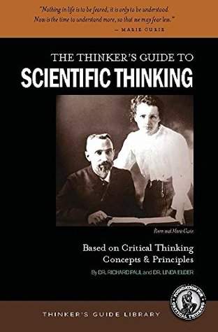 Thinkers Guide to Scientific Thinking  by  Richard Paul