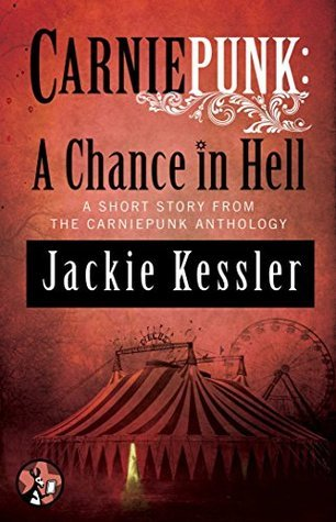 A Chance in Hell  by  Jackie Kessler