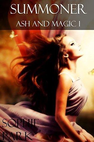 Summoner (Ash and Magic 1) Sophie Park