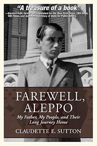 Farewell, Aleppo Claudette Sutton