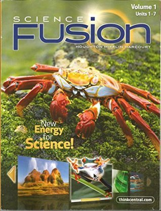 Science Fusion Volume 1 Units 1-7 Gr 5  by  Houghton Mifflin Harcourt