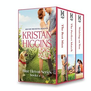 Kristan Higgins Blue Heron Series Books 1-3: The Best Man/The Perfect Match/Waiting On You  by  Kristan Higgins