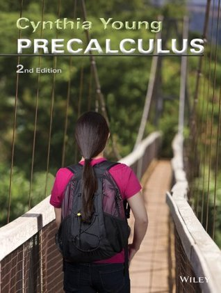 Precalculus, 2nd Edition  by  Cynthia Y. Young