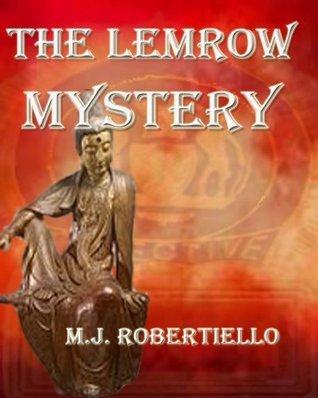 The Lemrow Mystery (New York Mysteries Book 1) Mary Jo Robertiello
